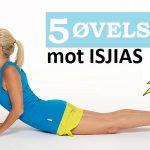 5 Gode Øvelser mot Isjias