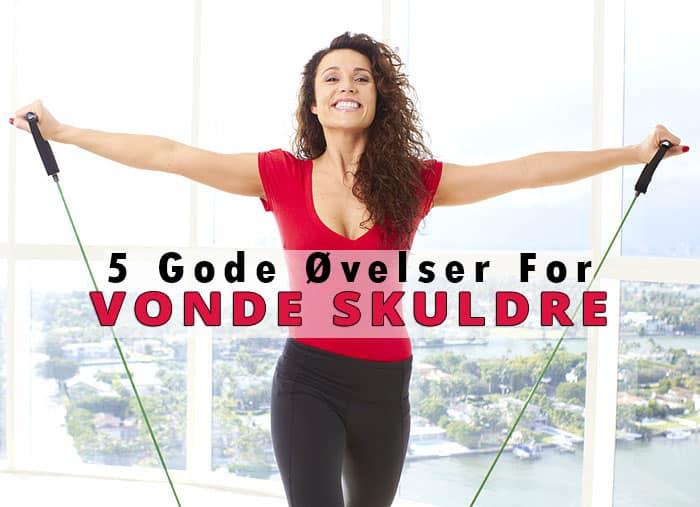 5 gode ovelser for vonde skuldre med tekst final 2