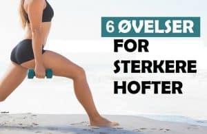 6 øvelser for sterkere hofter edited 800