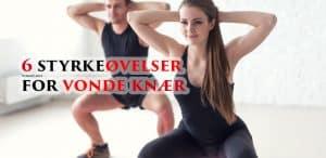 6 styrkeøvelser for vonde knær