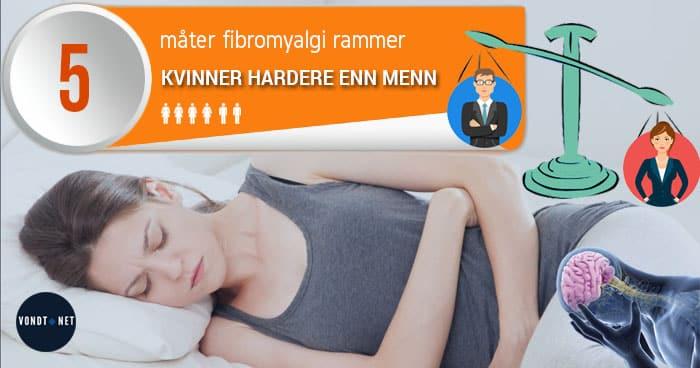 5 Måter Fibromyalgi Rammer Kvinner Hardere Enn Menn