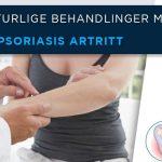 7 Naturlige Behandlinger mot Psoriasis Artritt