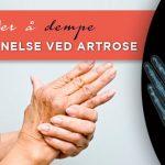 7 Måter å Dempe Betennelse ved Artrose