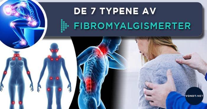 de syv typene av fibromyalgismerter