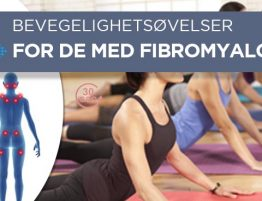 fem bevegelighetsøvelser for de med fibromyalgi