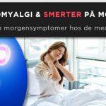 Fibromyalgi og Smerter på Morningen