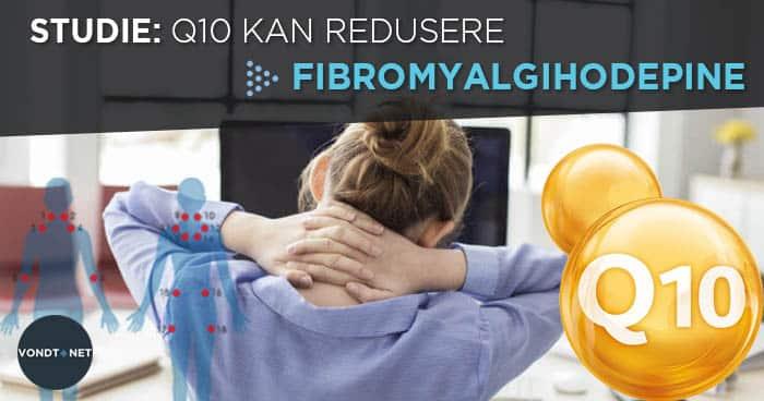 q10 kan redusere fibromyalgihodepine
